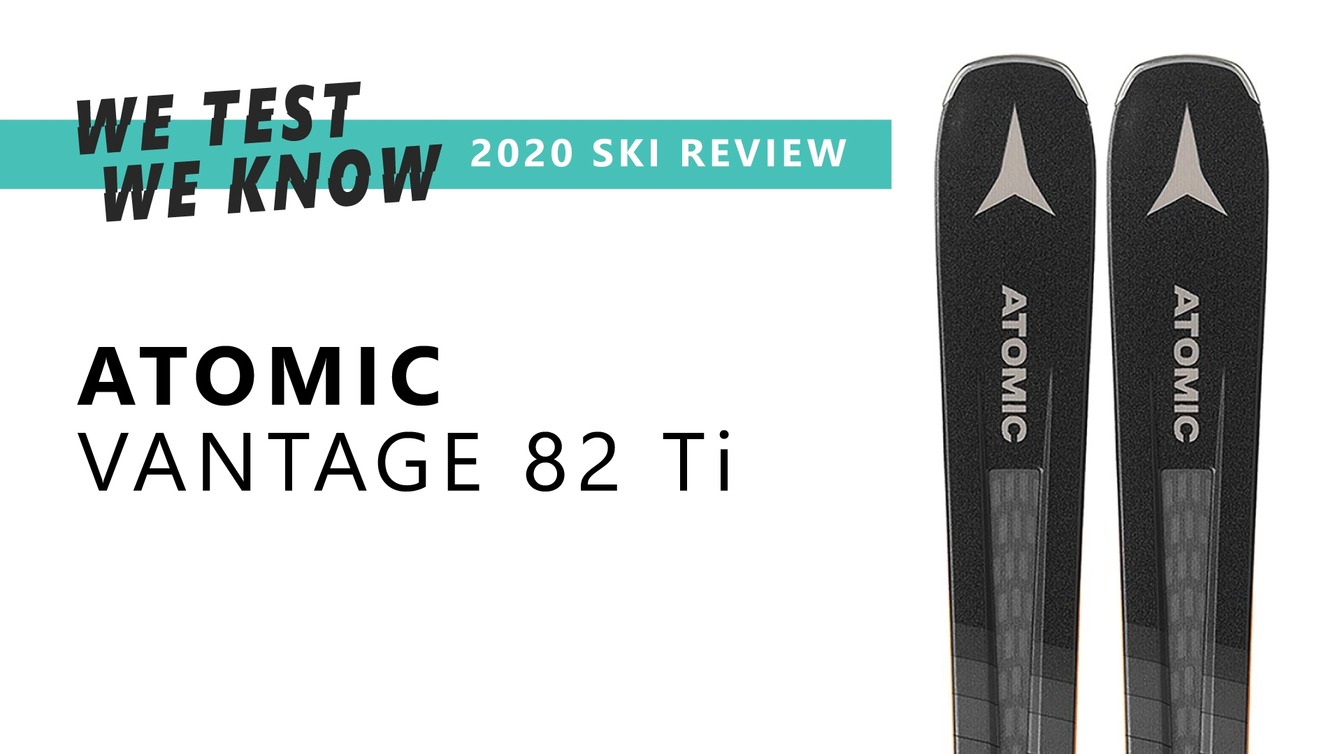 Atomic Vantage 82 Ti - 2020 Ski Review