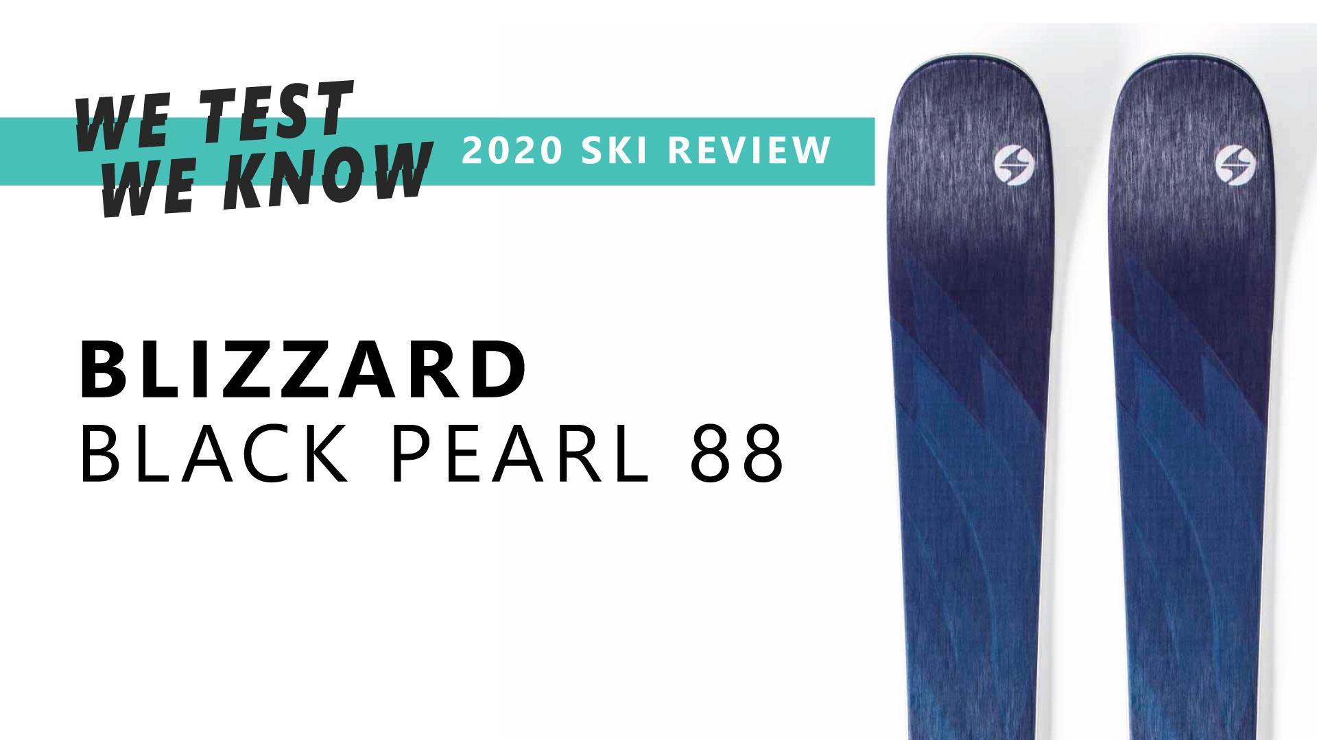 Black Pearl 88 - 2020 Ski Review