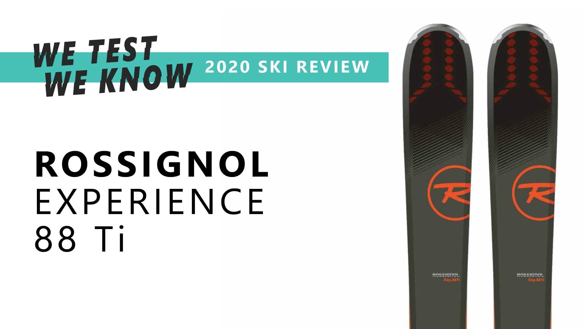 Rossignol Experience 88Ti - 2020 Ski Review
