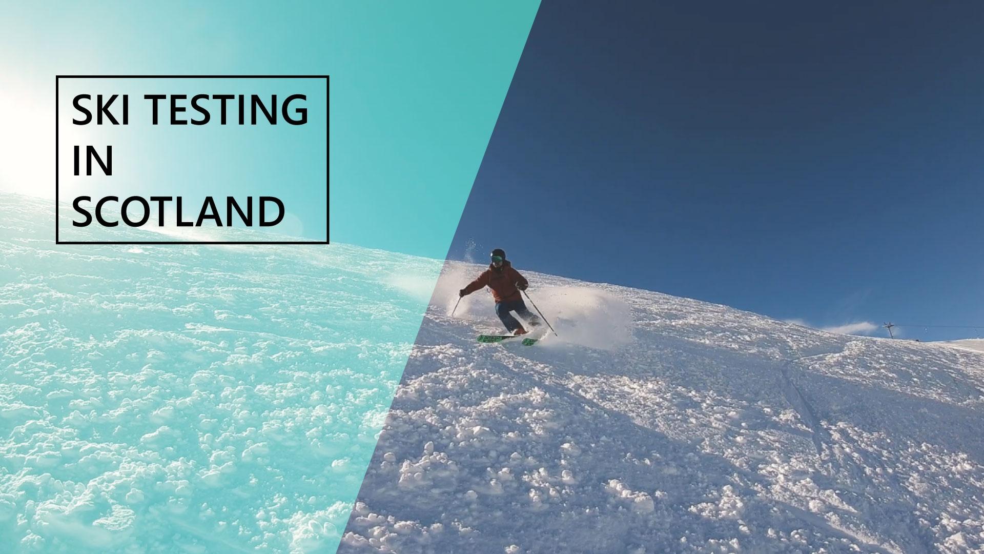 Ski Testing In Scotland!