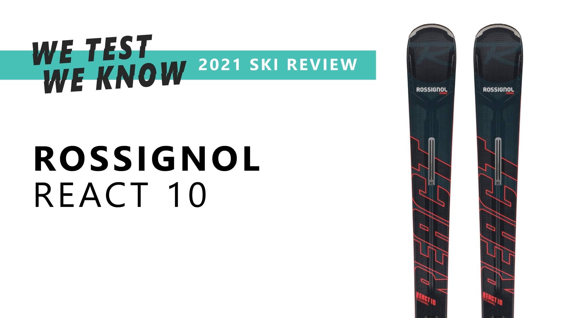 ROSSIGNOL REACT 10 | 2021 SKI REVIEW