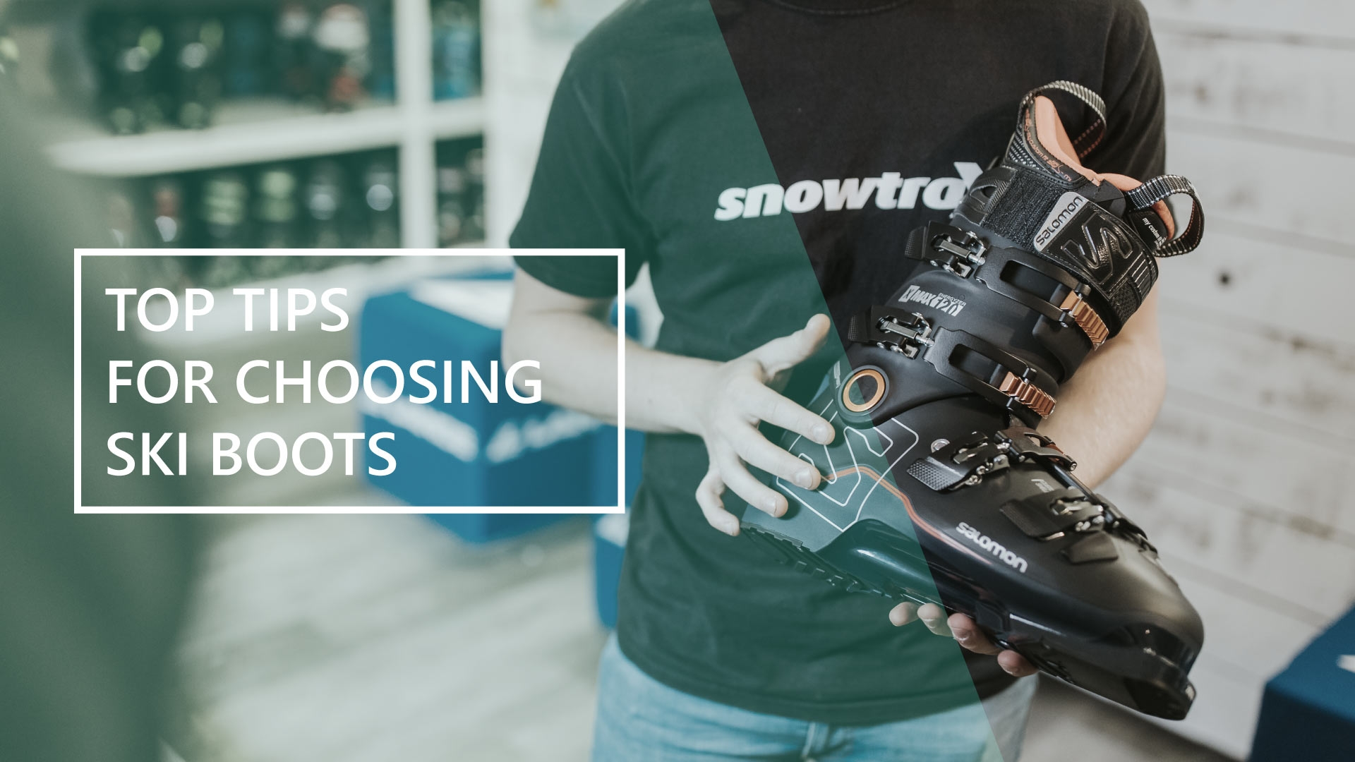 Top Tips for Choosing Ski Boots