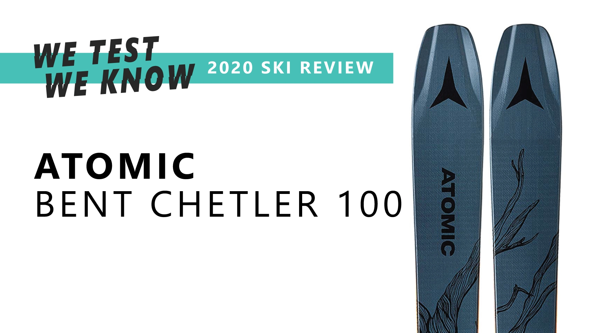 Atomic Bent Chetler 100 - 2020 Ski Review