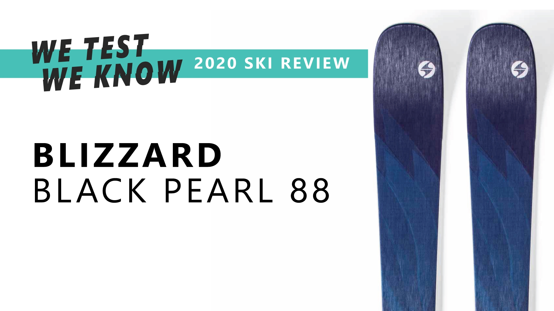 Black Pearl 88 - 2020 Ski Review