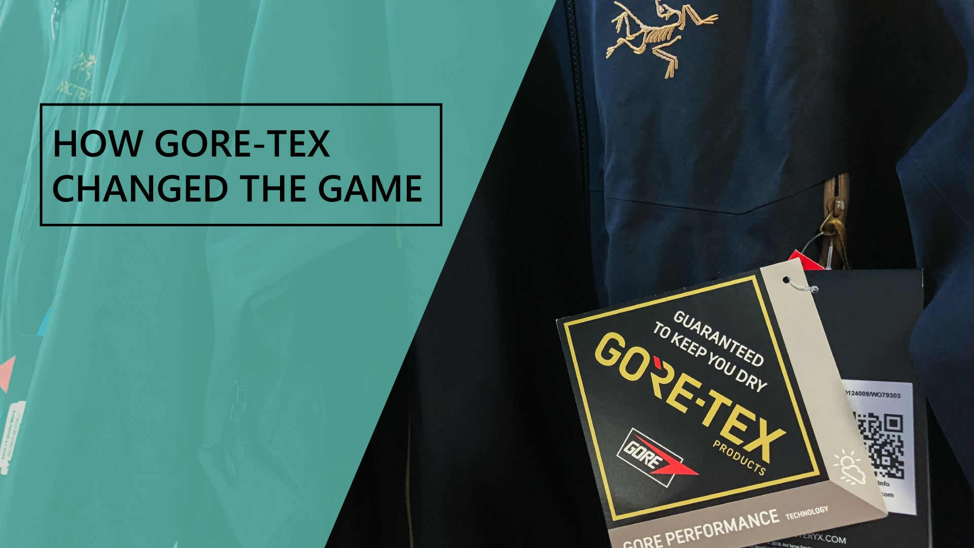 How Gore-Tex Changed The Game