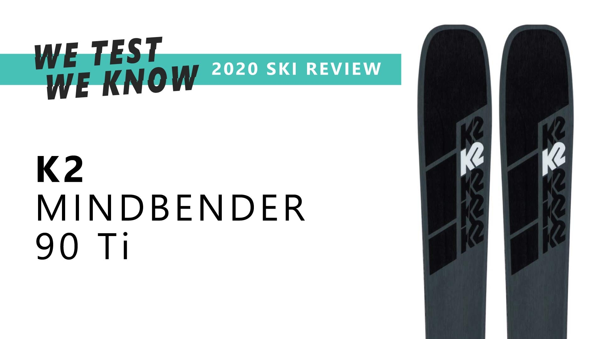 K2 Mindbender 90 Ti - 2020 Ski Review