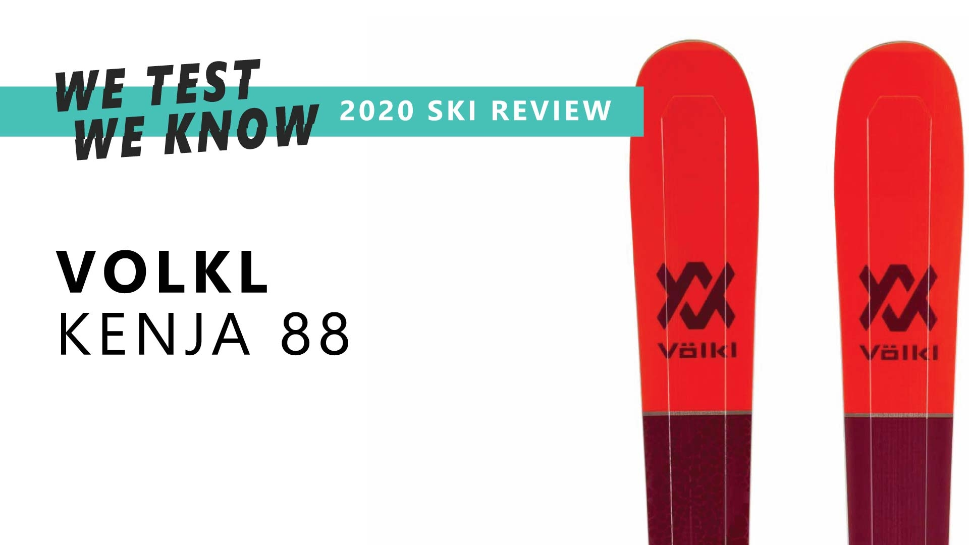 Volkl Kenja 88 - 2020 Ski Review