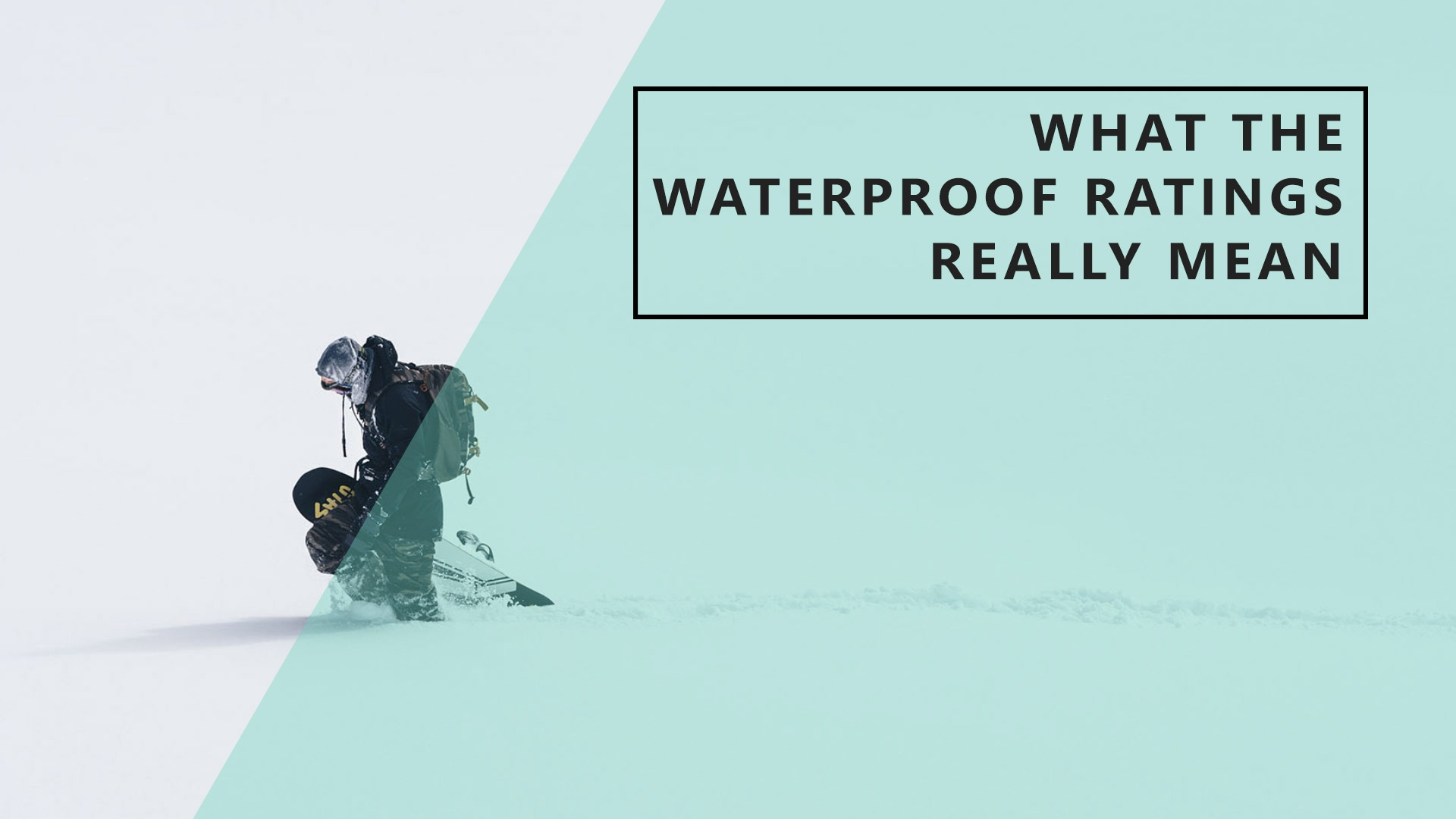 What Waterproof Ratings Really Mean
